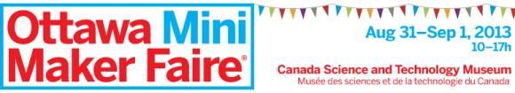 Ottawa Mini Maker Faire