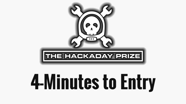 """Hackaday logo with the words """"4-Minutes to Entry"""""""