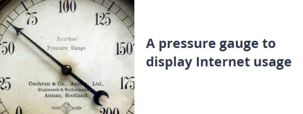 Pressure Gauge Used to Monitor Internet Usage