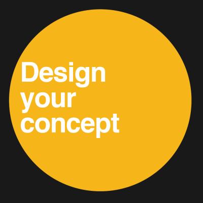 Design Your Concept