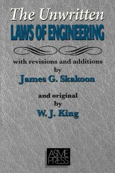 The ASME Unwritten Laws Of Engineering would agree with me. If you don't believe me check for yourself, they wrote them down in this book.
