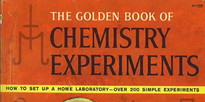 Retrotechtacular: The Golden Book Of Chemistry Experiments | Hackaday