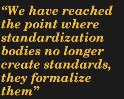 quote-standarization-bodies-dont-create-standards
