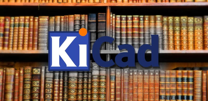 KiCAD Best Practices: Library Management | Hackaday