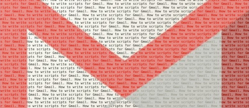 Hack Your Gmail: A Quick Start For Google App Scripting