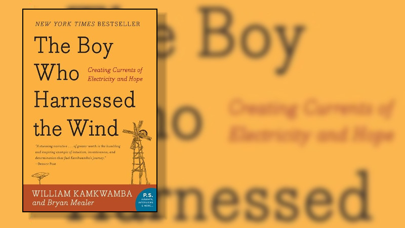 Books You Should Read: The Boy Who Harnessed The Wind