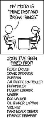 XKCD: Move fast and break things