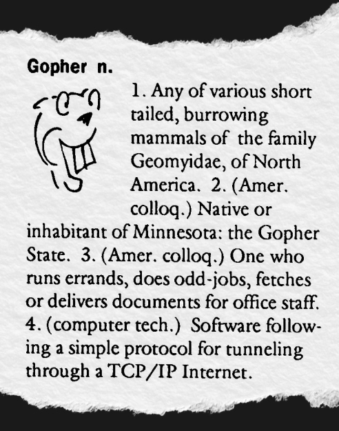 Gopher protocol defined in the May 1993 Comter and Information Services Newsletter of the Univerys of Minnesota